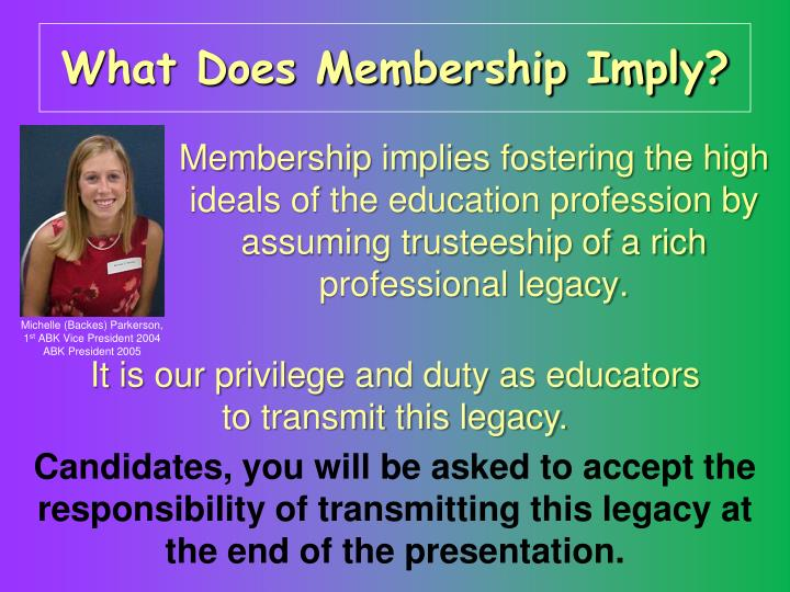 What Does Membership Imply?