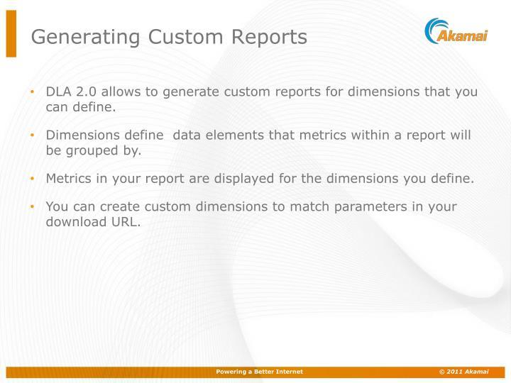 Generating Custom Reports