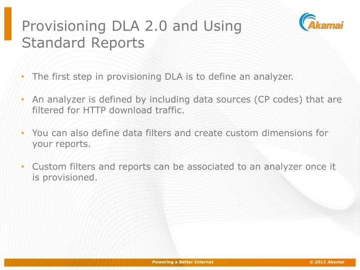Provisioning DLA 2.0 and Using Standard Reports