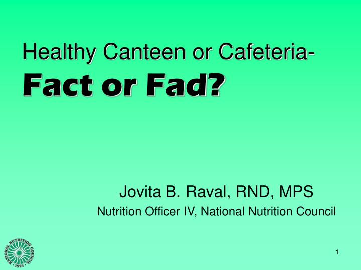 healthy canteen or cafeteria fact or fad n.