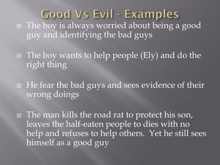 good vs evil examples