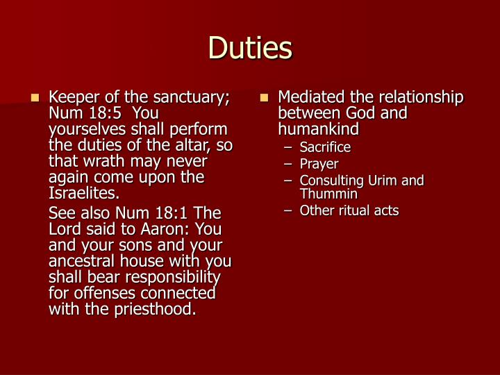 Keeper of the sanctuary;  Num 18:5  You yourselves shall perform the duties of the altar, so that wrath may never again come upon the Israelites.