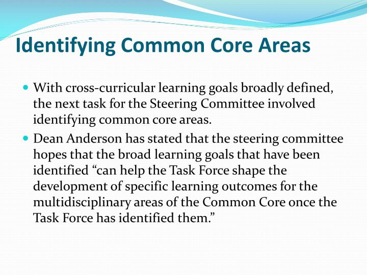 Identifying Common Core Areas