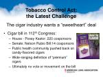the cigar industry wants a sweetheart deal