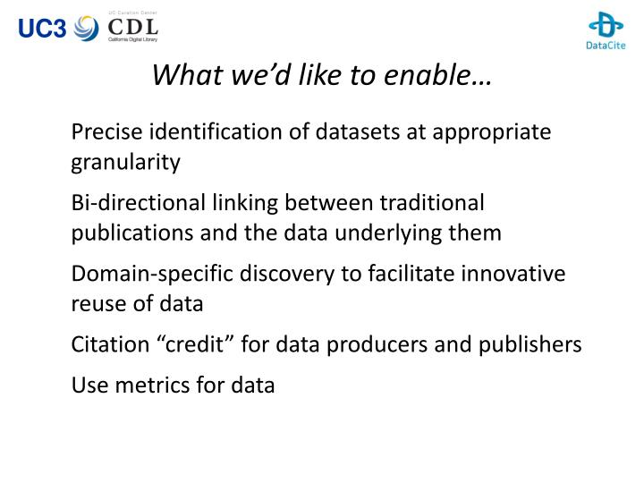 What we'd like to enable…