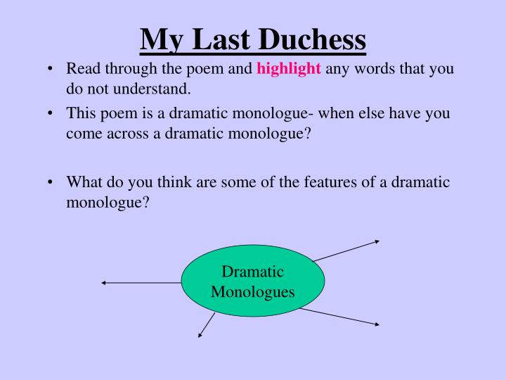 my last duchess is a dramatic monologue discuss