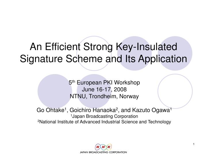 an efficient strong key insulated signature scheme and its application n.