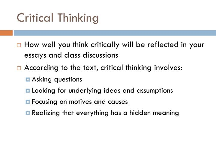 critical thinking identifying and challenging assumptions Identifying and challenging assumptions main outcome: contextual awareness a recognition of how important it is to understand context within which assumptions, and the actions that spring from these, are formed.