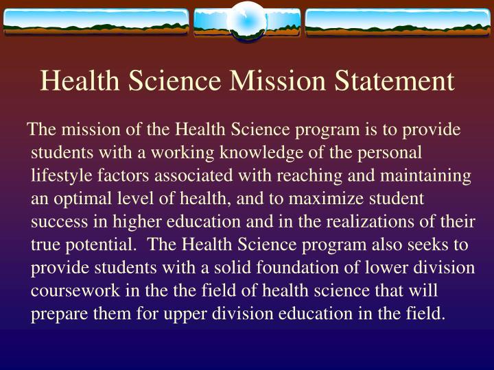 Health Science Mission Statement