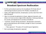 broadcast spectrum reallocation