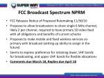 fcc broadcast spectrum nprm