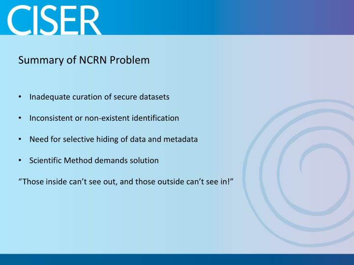 Summary of NCRN Problem