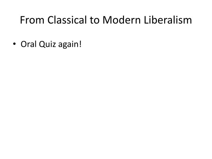 to what extent does modern liberalism