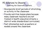 pe solutions to obesity involving the classroom teachers