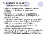 pe solutions to obesity miscellaneous strategies
