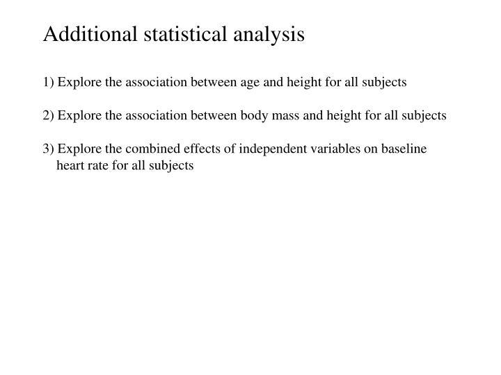 Additional statistical analysis