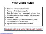 view usage rules