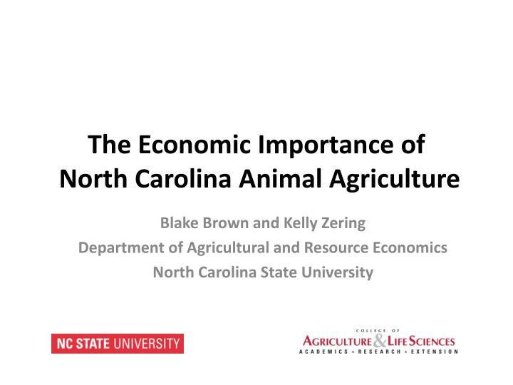 the economic importance of north carolina animal agriculture n.