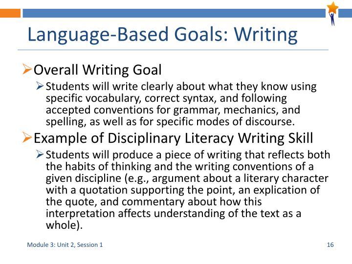Language-Based Goals: Writing