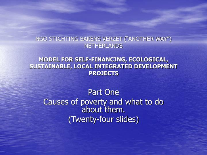 part one causes of poverty and what to do about them twenty four slides n.