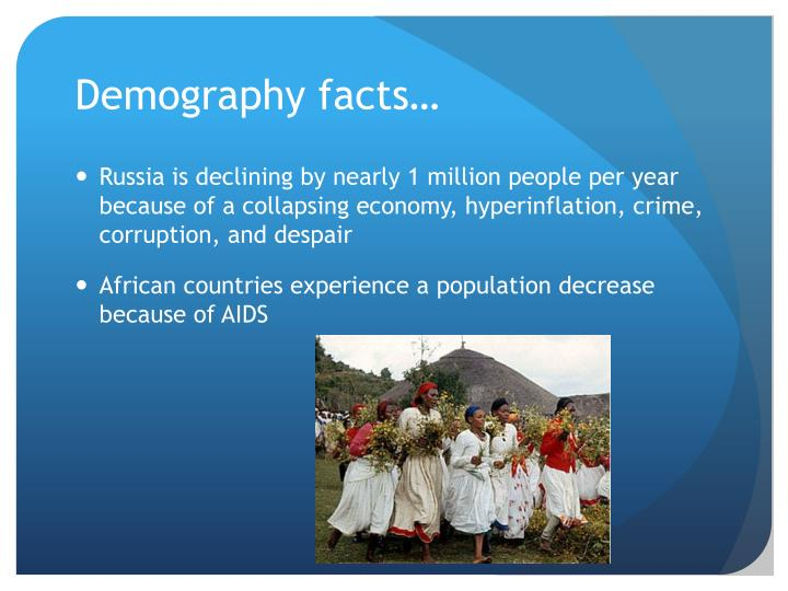 Demography facts…
