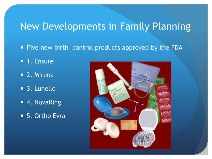 New Developments in Family Planning