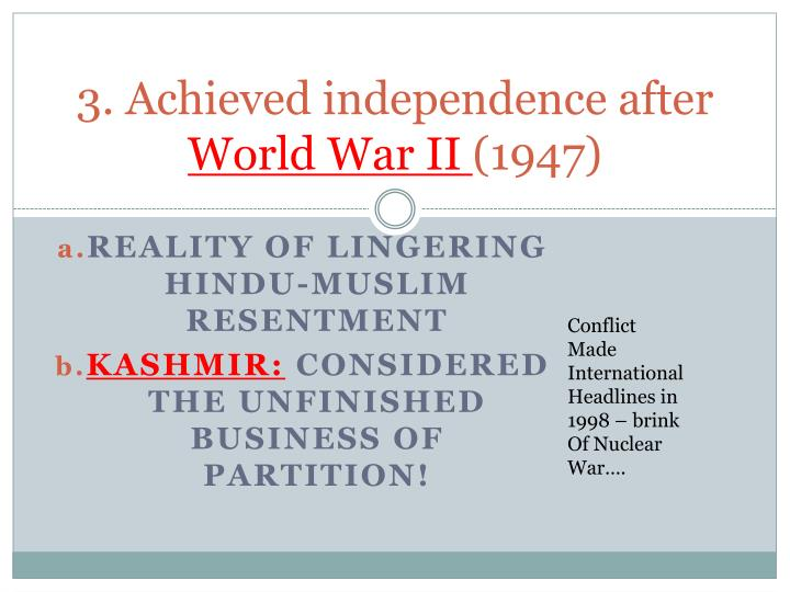 3. Achieved independence after