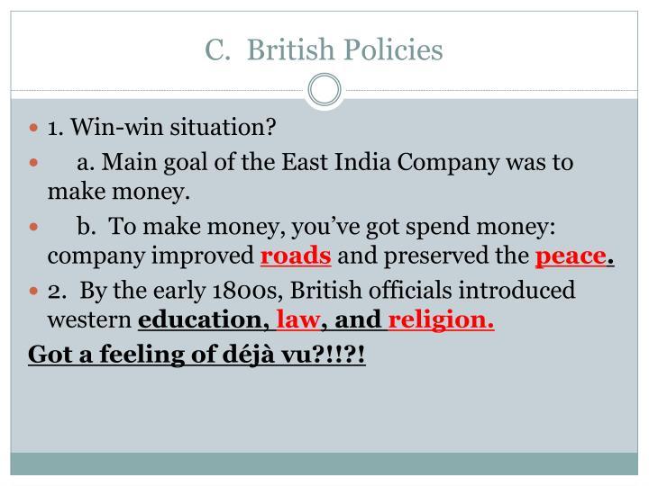 C.  British Policies