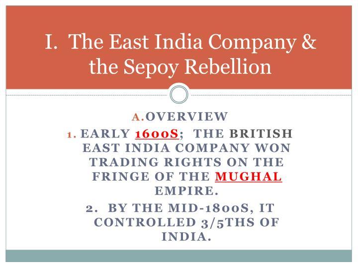 I the east india company the sepoy rebellion