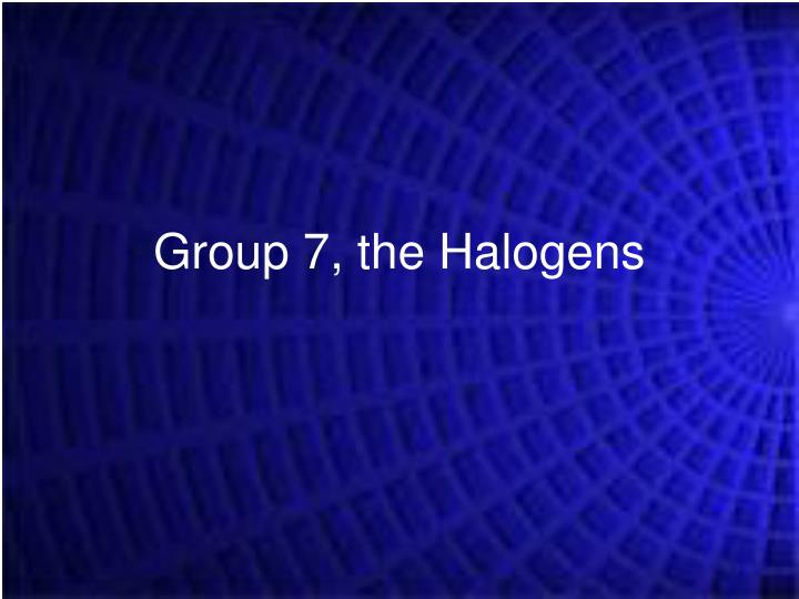 group 7 the halogens n.
