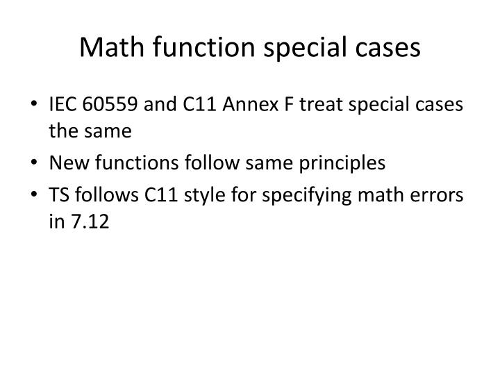 Math function special cases