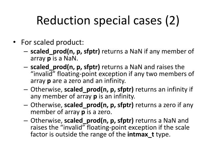 Reduction special cases (2)
