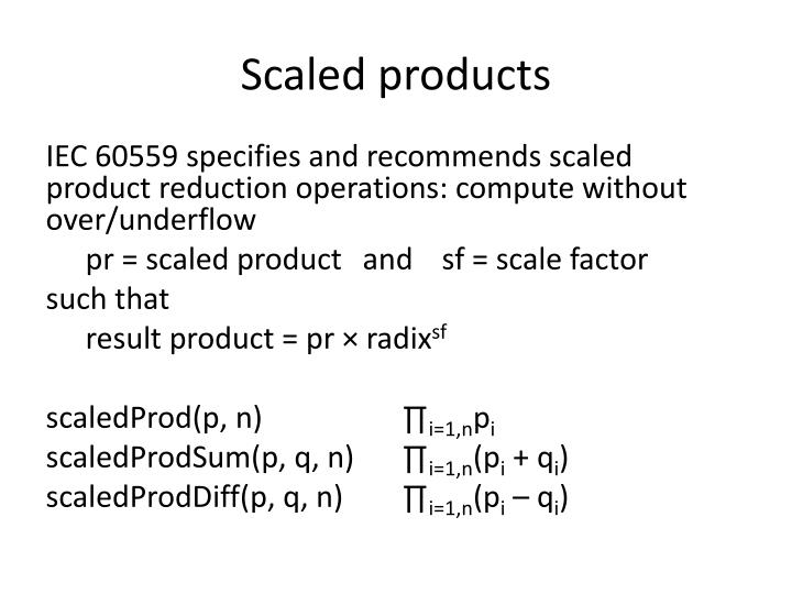 Scaled products