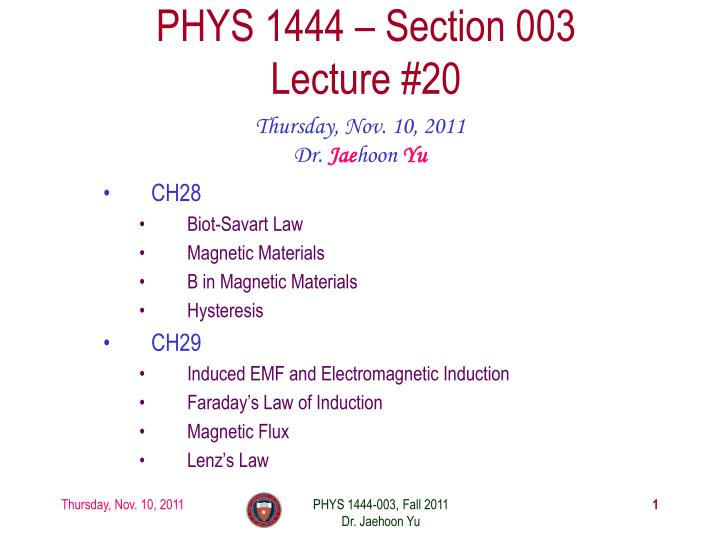 phys 1444 section 003 lecture 20 n.