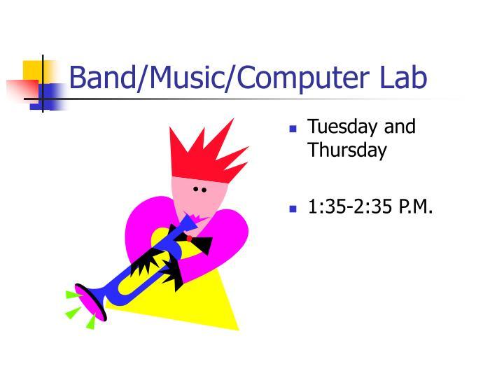 Band/Music/Computer Lab