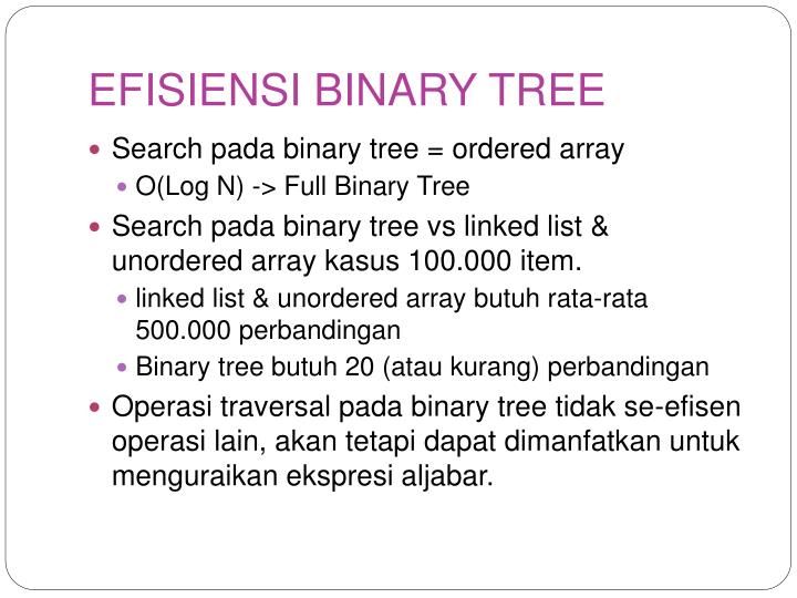 EFISIENSI BINARY TREE
