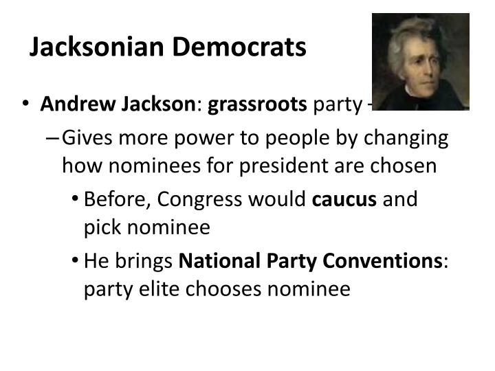 jacksonian democrats view themselves Jackson final divorce decree jackson in mourning for his wife 1828 election results the new jackson coalition 3 3 3 the planter elite in the south people on the frontier state politicians - spoils system turn the rascals out, put our rascals in.