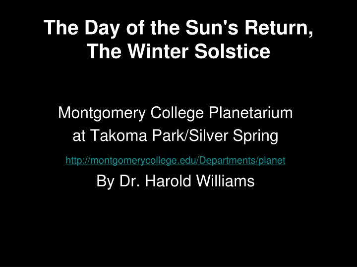 The day of the sun s return the winter solstice