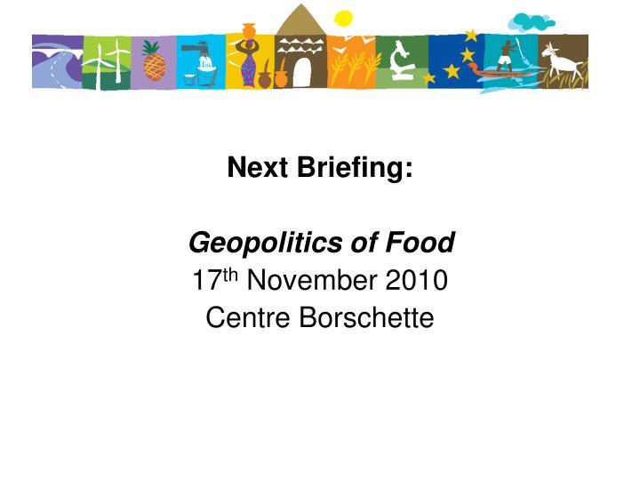 Next Briefing: