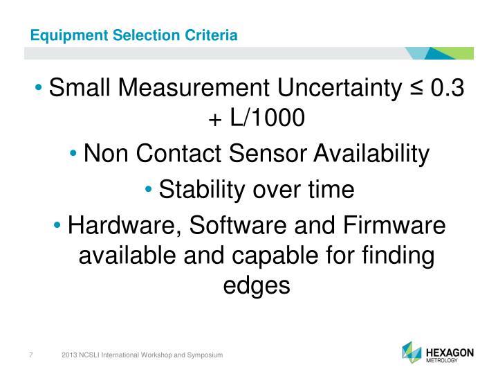 Equipment Selection Criteria