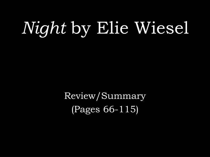 Ppt Night By Elie Wiesel Powerpoint Presentation Id2744807
