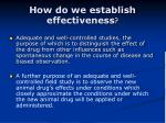 how do we establish effectiveness