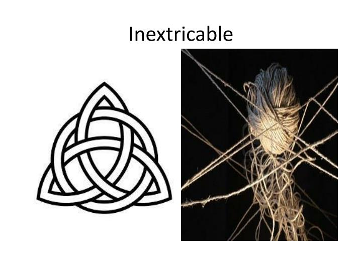 Inextricable