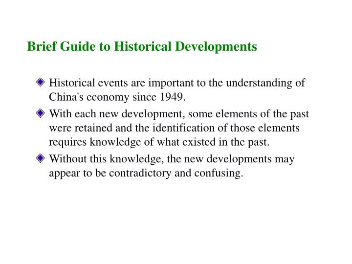 Brief Guide to Historical Developments