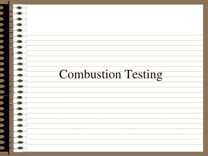 Combustion Testing