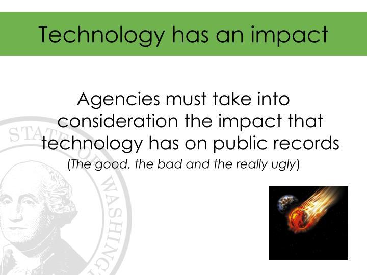 Technology has an impact