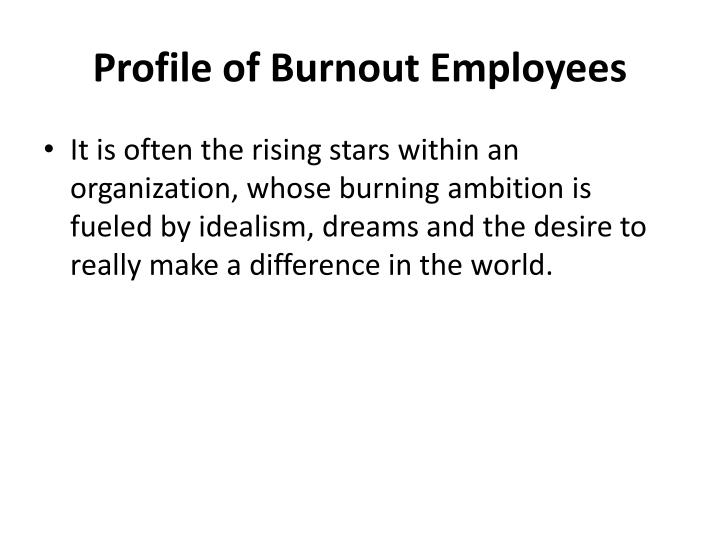 Profile of Burnout Employees