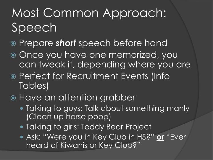 Most common approach speech