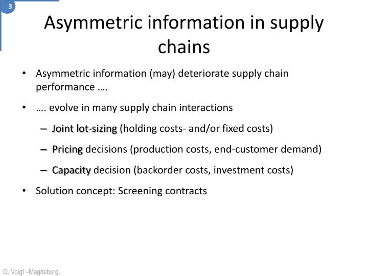 Asymmetric information in supply chains