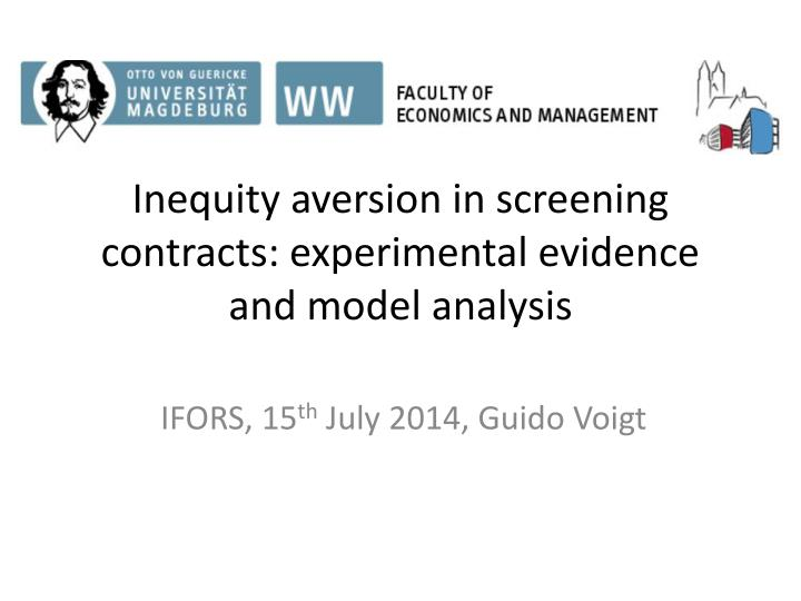 Inequity aversion in screening contracts experimental evidence and model analysis